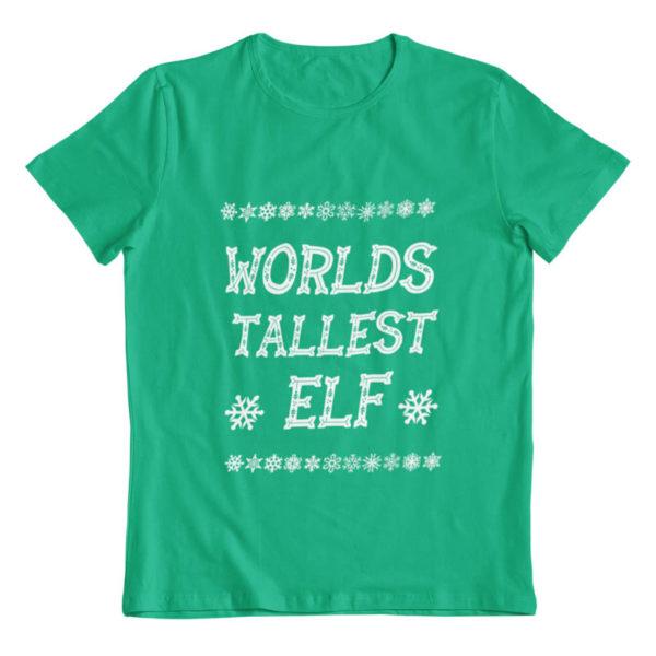 Worlds Tallest Elf T-Shirt