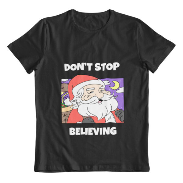 Dont Stop Believing T-Shirt